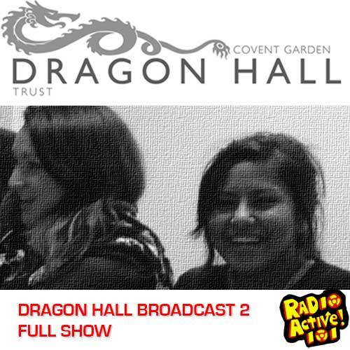 DRAGON HALL BROADCAST 2