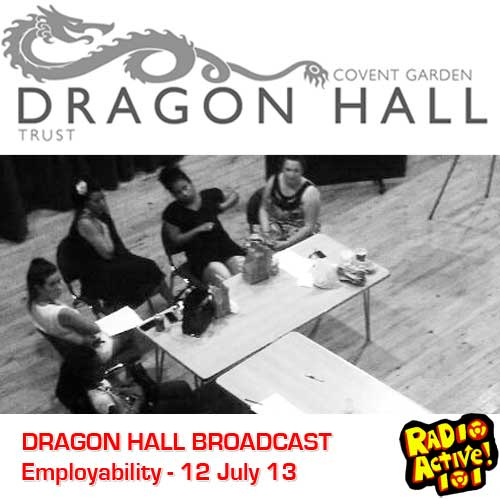 Employability Discussion – Dragon Hall 12th July 2013