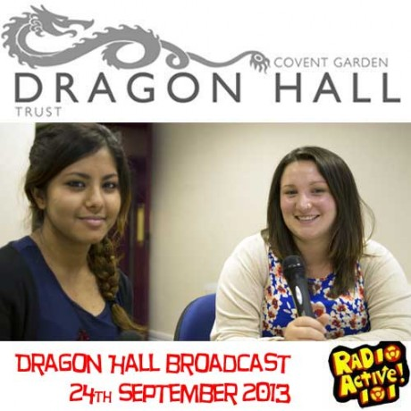 Dragon Hall Broadcast 24th Sept 2013