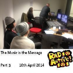 The Music is the Message – Part 3