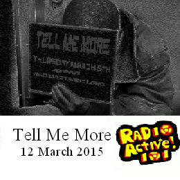 Tell Me More – 12 Mar 2015
