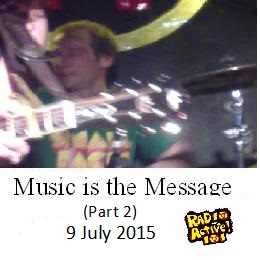 Music is the Message (Part 2)