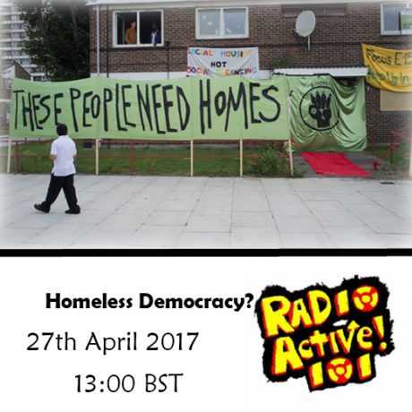 A Homeless Democracy? An investigation into regeneration and gentrification, and the housing crisis