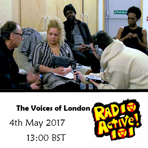 On Air – 4 May 2017 – The Voices of London: an evening of real stories