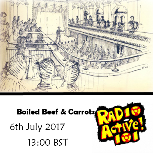 On Air – 6 July 2017 – 'Boiled Beef & Carrots'